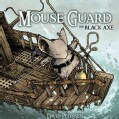 Mouse Guard 3: The Black Axe (Hardcover)