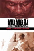 Mumbai Confidential 1: Good Cop, Bad Cop (Hardcover)