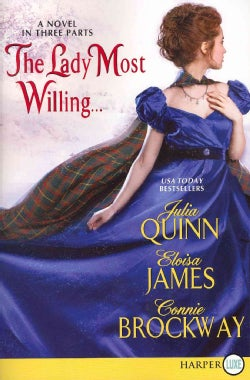 The Lady Most Willing...: A Novel in Three Parts (Paperback)