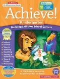 Achieve! Kindergarten: Building Skills for School Success: Ages 5-6 (Paperback)