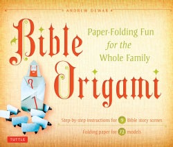 Bible Origami: Paper-Folding Fun for the Whole Family! (Paperback)