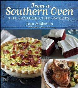 From a Southern Oven: The Savories, the Sweets (Hardcover)