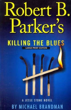 Robert B. Parker's Killing the Blues (Paperback)