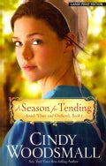 A Season for Tending (Paperback)