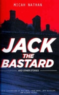 Jack the Bastard and Other Stories (Paperback)