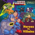 Heroes Vs. Villains/Space Chase! Deluxe Pictureback (Paperback)