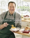 In the Kitchen With David: QVC's Resident Foodie Presents Comfort Foods That Take You Home (Hardcover)