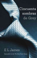 Cincuenta sombras de Grey / Fifty Shades of Grey (Paperback)