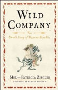 Wild Company: The Untold Story of Banana Republic (Hardcover)