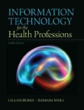 Information Technology for the Health Professions (Paperback)