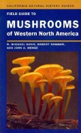 Field Guide to Mushrooms of Western North America (Paperback)