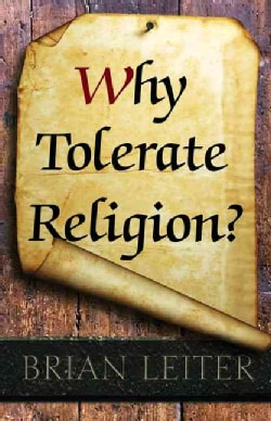 Why Tolerate Religion? (Hardcover)