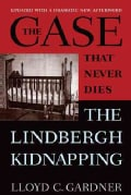 The Case That Never Dies: The Lindbergh Kidnapping (Paperback)