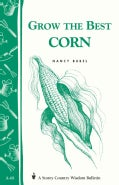 Grow the Best Corn (Paperback)