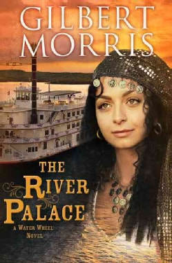 The River Palace: A Water Wheel Novel (Paperback)