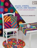 Solids, Stripes, Circles, and Squares: 16 Modern Patchwork Quilt Patterns (Paperback)