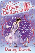 Delphie and the Fairy Godmother: Delphie's Adventures (Paperback)