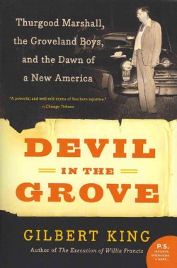 Devil in the Grove: Thurgood Marshall, the Groveland Boys, and the Dawn of a New America (Paperback)