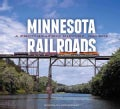 Minnesota Railroads: A Photographic History, 1940-2012 (Hardcover)