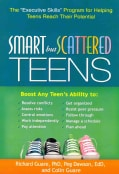 "Smart but Scattered Teens: The ""Executive Skills"" Program for Helping Teens Reach Their Potential (Hardcover)"