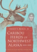 Caribou Herds of Northwest Alaska, 1850-2000 (Hardcover)