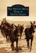 The Twenty Mule Team of Death Valley (Paperback)
