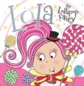 Lola the Lollipop Fairy (Hardcover)