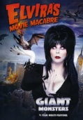Elvira's Movie Macabre: Giant Monsters (DVD)