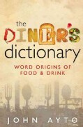 The Diner's Dictionary: Word Origins of Food & Drink (Hardcover)