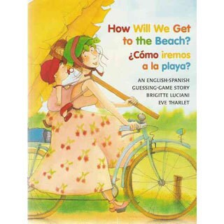 How Will We Get to the Beach? / Como Iremos a la Playa? (Paperback)