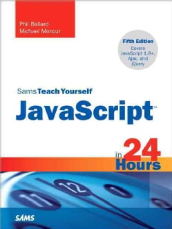 Sams Teach Yourself Javascript in 24 Hours (Paperback)