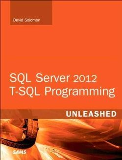 SQL Server 2012 T-SQL Programming Unleashed (Paperback)