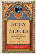 Story of Stories: A Guided Tour from Genesis to Revelation (Paperback)