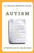 The Natural Medicine Guide to Autism (Paperback)