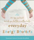 Everyday Energy Boosters: 365 Tips and Tricks to Help You Feel Like a Million Bucks (Paperback)
