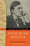 The Best of the Equinox: Enochian Magick (Paperback)