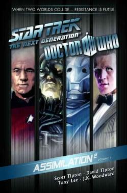 Star Trek: The Next Generation / Doctor Who 1: Assimilation2 (Paperback)