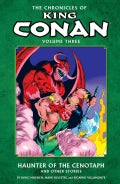 The Chronicles of King Conan 3: The Haunter of the Cenotaph and Other Stories (Paperback)