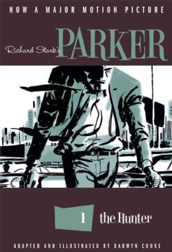 Richard Stark's Parker: The Hunter 1 (Paperback)