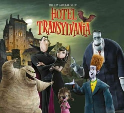 The Art and Making of Hotel Transylvania (Hardcover)