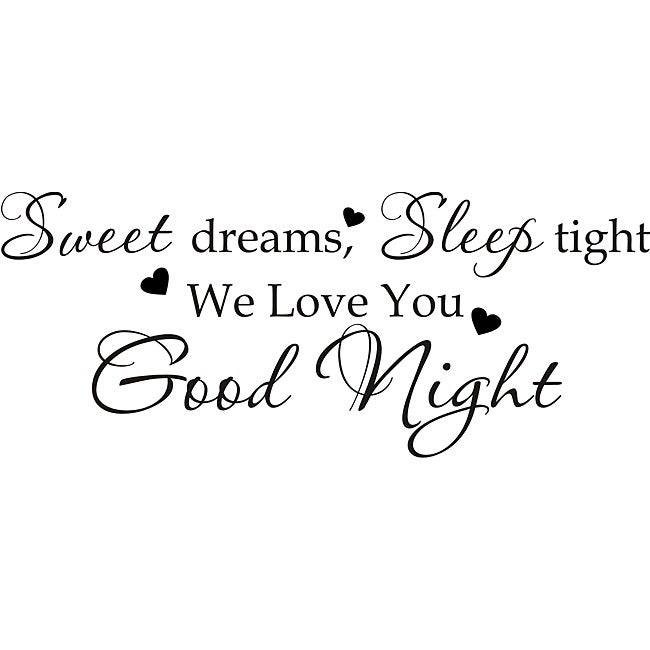Design on Style 'Sweet Dreams, Sleep tight, we love you goodnight' Vinyl Art Quote