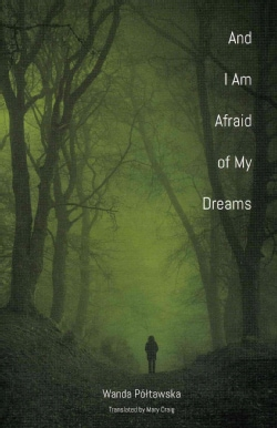 And I Am Afraid of My Dreams (Paperback)