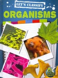 Let's Classify Organisms (Hardcover)