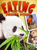 Eating and the Digestive System (Paperback)