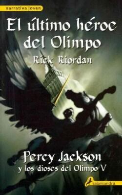 El ultimo heroe del Olimpo / The last hero of Olympus (Paperback)