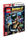 Lego Batman 2: DC Super Heroes: Prima Official Game Guide (Paperback)