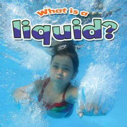 What Is a Liquid? (Hardcover)