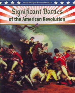 Significant Battles of the American Revolution (Paperback)
