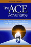 The Ace Advantage: How Smart Companies Unleash Talent for Optimal Performance (Paperback)