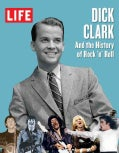 Dick Clark and the History of Rock 'n' Roll (Hardcover)